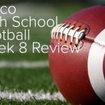 frisco-high-school-football-week-8-review