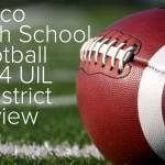 frisco high school football bidistrict review